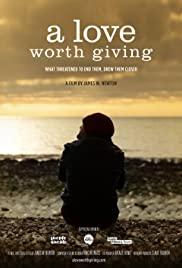 A Love Worth Giving Poster
