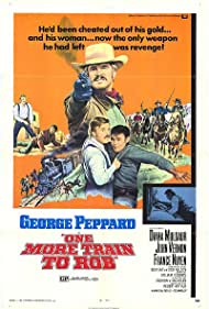 One More Train to Rob (1971) Poster - Movie Forum, Cast, Reviews