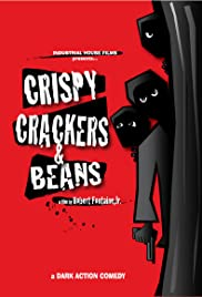 Crispy, Crackers, and Beans Poster