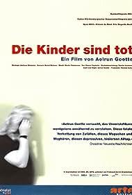 Die Kinder sind tot (2003)