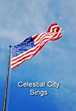 Celestial City Sings