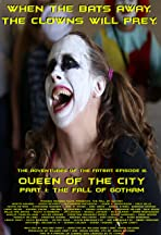 The Adventures of the Fatbat Episode III: Queen of the City, Part I: The Fall of Gotham