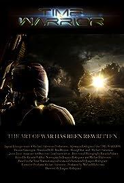 Time Warrior(2012) Poster - Movie Forum, Cast, Reviews