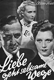 Karl Ludwig Diehl, Karin Hardt, and Olga Tschechowa in Liebe geht seltsame Wege (1937)