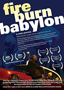 Fire Burn Babylon (2011)
