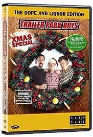 Trailer Park Boys Christmas.The Trailer Park Boys Christmas Special Tv Movie 2004 Imdb