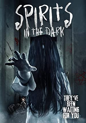 Watch Spirits in the Dark Full HD Free Online