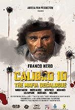 Calibro 10 - Decalogo Criminale