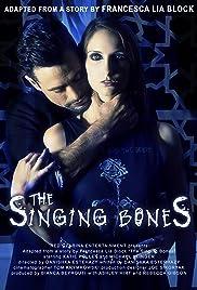 The Singing Bones Poster