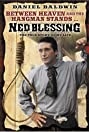 Ned Blessing: The True Story of My Life (1992) Poster