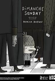 Dimanche (2012) Poster - Movie Forum, Cast, Reviews
