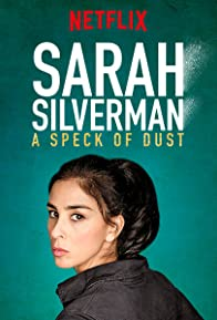 Primary photo for Sarah Silverman: A Speck of Dust