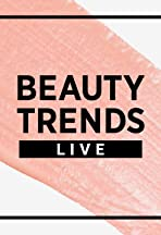 Beauty Trends Live