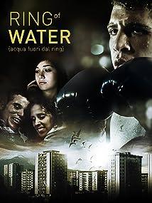 Acqua fuori dal ring (2012)