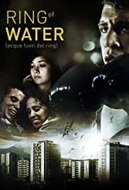 Play or Watch Movies for free Acqua fuori dal ring (2012)