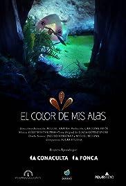 El Color de mis Alas Poster