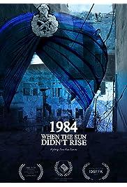 1984, When the Sun Didn't Rise