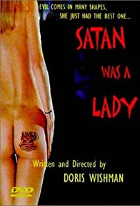 Primary photo for Satan Was a Lady