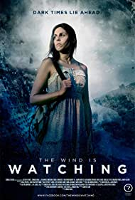 The Wind Is Watching (2014)