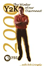 Y2K: The Winter of Our Disconnect