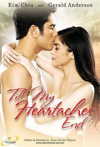 Watch Till My Heartaches End (2010)
