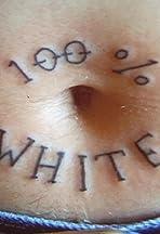 100 Per Cent White
