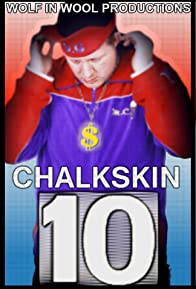 Primary photo for Chalkskin 10