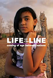 Life on the Line: Coming of Age Between Nations Poster