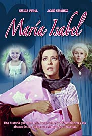 María Isabel (1968) Poster - Movie Forum, Cast, Reviews