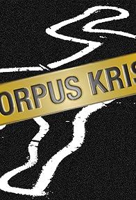 Primary photo for Corpus Kristi