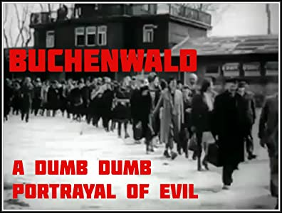 Watch easy a online movie links Buchenwald: A Dumb Dumb Portrayal of Evil by none [flv]