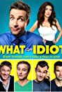 What an Idiot (2014) Poster