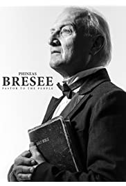 Phineas Bresee: Pastor to the People