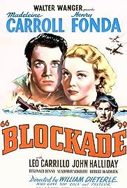 Blockade(1938) Poster - Movie Forum, Cast, Reviews