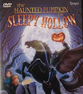 Watch full movie sites The Haunted Pumpkin of Sleepy Hollow [4K2160p]