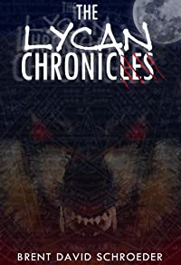 Primary photo for The Lycan Chronicles: Wolf Creek Murders