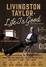 Livingston Taylor: Life Is Good