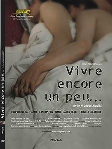 Best websites to watch english movies Vivre encore un peu... Belgium [HD]