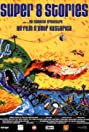 Super 8 Stories (2001) Poster