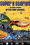 Super 8 Stories (2001)