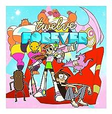 Twelve Forever (2015 TV Short)
