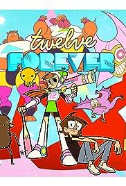 Twelve Forever Poster