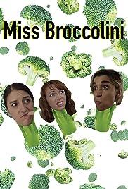 Miss Broccolini Poster