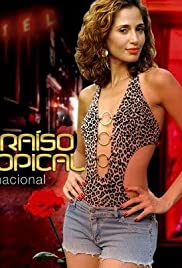 Paraíso Tropical Poster - TV Show Forum, Cast, Reviews