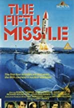 The Fifth Missile