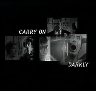 Carry on Darkly none