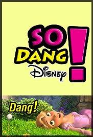 So Dang Disney! Poster