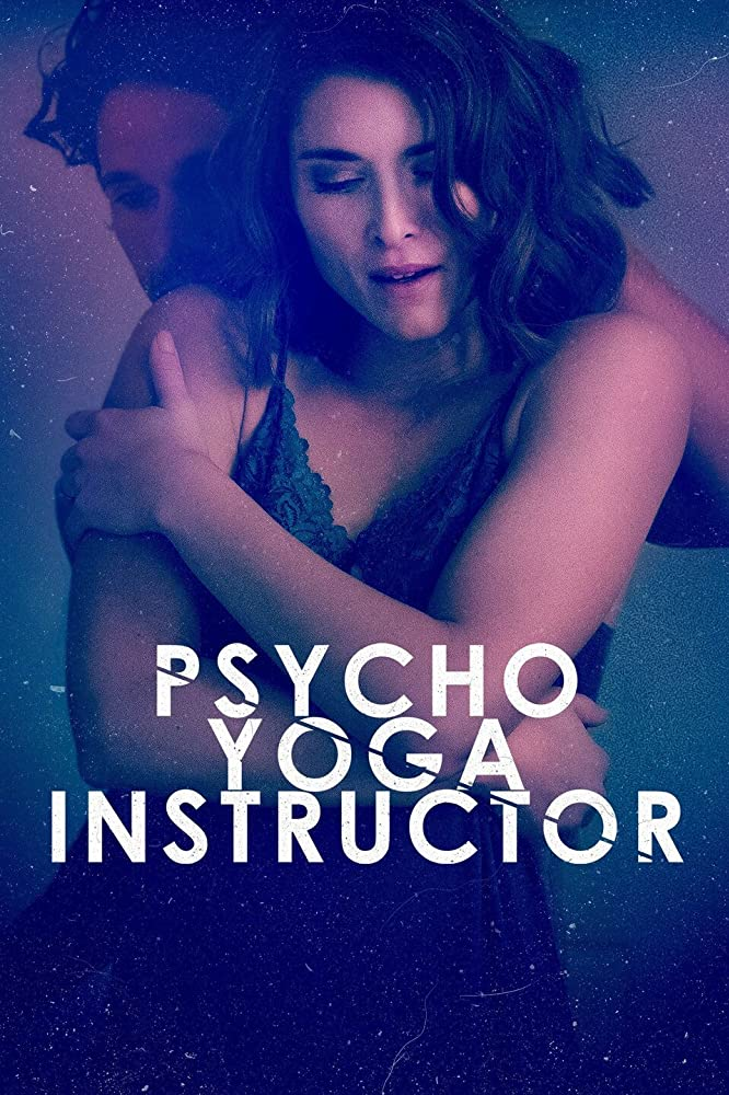 Psycho Yoga Instructor 2020 English 300MB HDRip ESubs Download