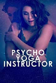 Psycho Yoga Instructor Poster