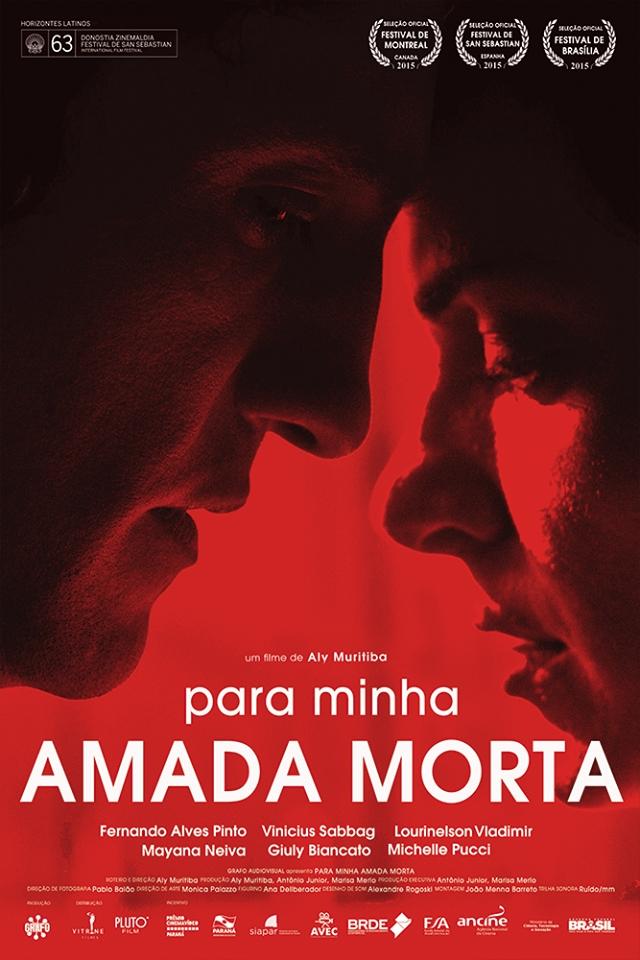 Para Minha Amada Morta [Nac] – IMDB 6.9